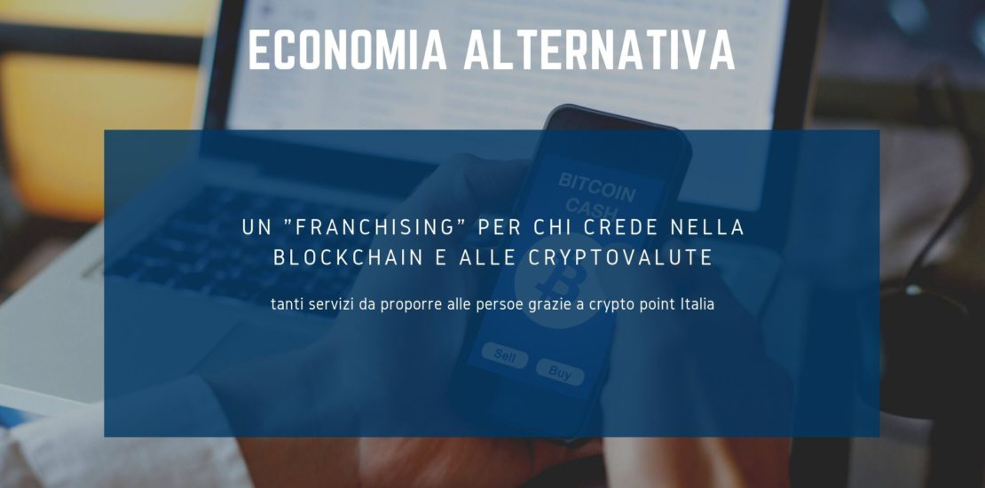 franchising crypto valute franchising crypto monete CRYPTO POINT ITALIA franchising bitcoin