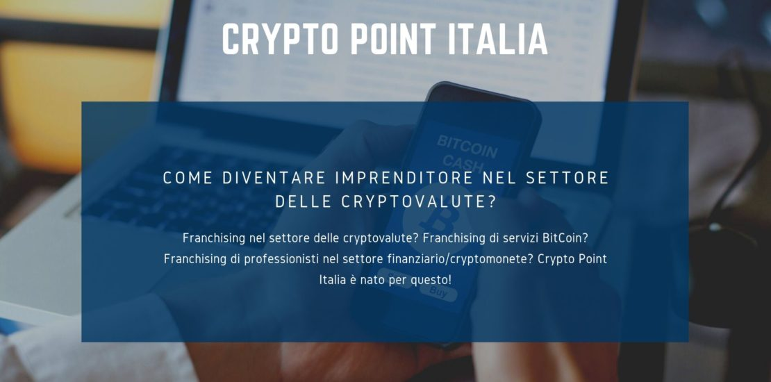 franchising crypto valute franchising crypto monete CRYPTO POINT ITALIA franchising bitcoin(1)